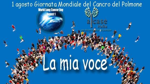 1 Agosto, Giornata Mondiale del Tumore al Polmone: LA MIA VOCE